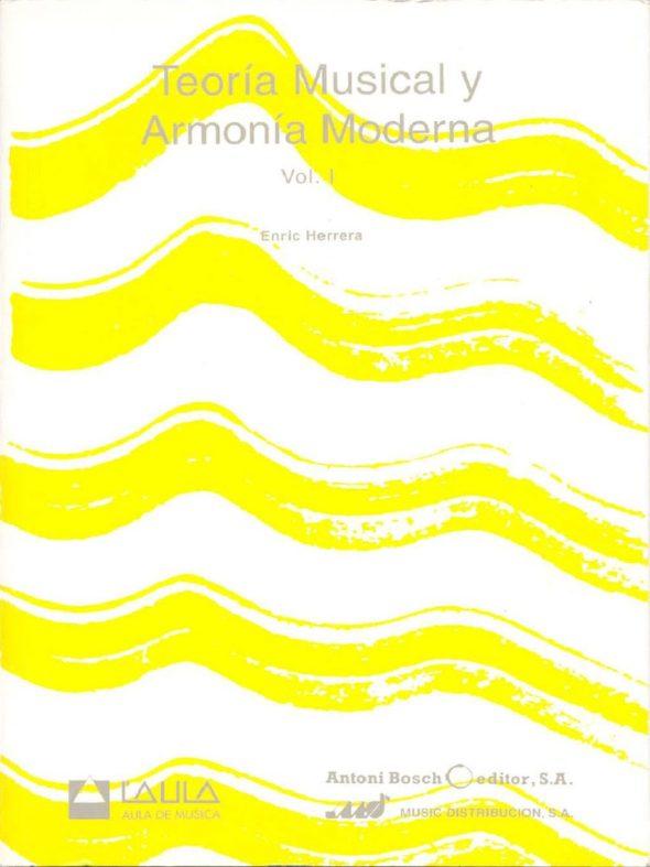 TEORIA MUSICAL Y ARMONIA MODERNA. Enric Herrera
