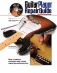 Guitar Player Repair Guide. Dan Erlewine